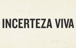 Incerteza Viva